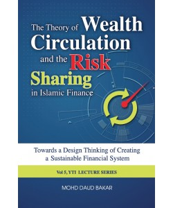 THE THEORY OF WEALTH CIRCULATION AND THE RISK SHARING IN ISLAMIC FINANCE