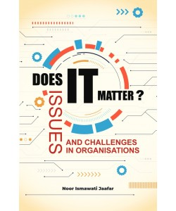 DOES IT MATTER ISSUES AND CHALLENGES IN ORGANISATIONS