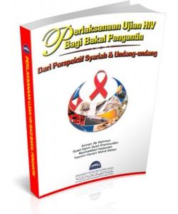 PERLAKSANAAN UJIAN HIV BAGI BAKAL PENGANTIN