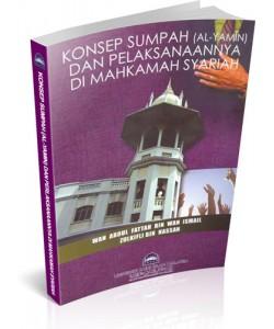 KONSEP SUMPAH (AL-YAMIN) DAN PELAKSANAANNYA DI MAHKAMAH SYARIAH