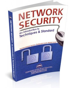 NETWORK SECURIY : AN INTRODUCTION TO TECHNIQUES & STANDARD