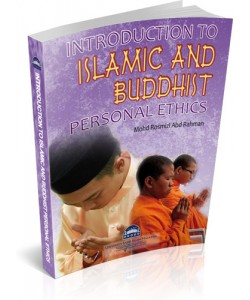 INTRODUCTION TO ISLAMIC AND BUDDHIST PERSONAL ETHICS