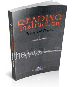 READING INSTRUCTION: THEORY AND PRACTICE