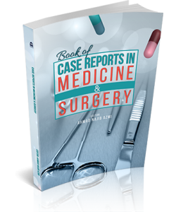 BOOK OF CASE REPORTS IN MEDICINE & SURGERY