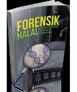 FORENSIK HALAL : PERSPEKTIF SAINS, SYARIAH & PERNIAGAAN