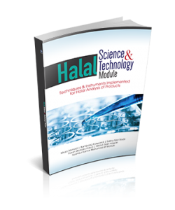 HALAL SCIENCE & TECHNOLOGY MODULE: TECHNIQUES & INSTRUMENTS IMPLEMENTED FOR HALAL ANALYSIS OF PRODUCTS