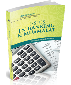 ISSUES IN BANKING & MUAMALAT