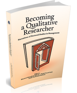 BECOMING A QUALITATIVE RESEARCHER : NARRATIVES OF DOCTORAL STUDIES IN MANAGEMENT