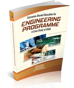 OUTCOME-BASED EDUCATION FOR ENGINEERING PROGRAMME : A CASE STUDY OF USIM
