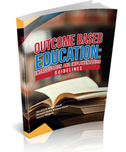 OUTCOME BASED EDUCATION : INTRODUCTION AND IMPLEMENTATION GUIDELINES