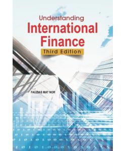 UNDERSTANDING INTERNATIONAL FINANCE - THIRD EDITION