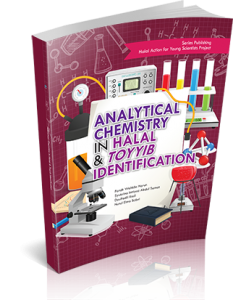 ANALYTICAL CHEMISTRY IN HALAL & TOYYIB IDENTIFICATION