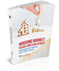 HOUSING MARKET ISSUES AND CHALLENGES : INNOVATIONS AND SOLUTIONS FROM ISLAMIC FINANCE
