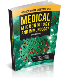 PRACTICAL BOOK & CASE STUDIES FOR MEDICAL MICROBIOLOGY AND IMMUNOLOGY (SECOND EDITION)