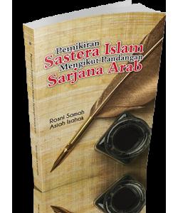 PEMIKIRAN SASTERA ISLAM MENGIKUT PANDANGAN SARJANA ARAB