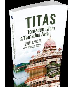 TITAS TAMADUN ISLAM & TAMADUN ASIA