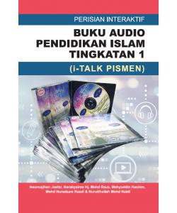 PERISIAN INTERAKTIF  BUKU AUDIO PENDIDIKAN ISLAM MENENGAH TINGKATAN 1 (I-TALK PISMEN)