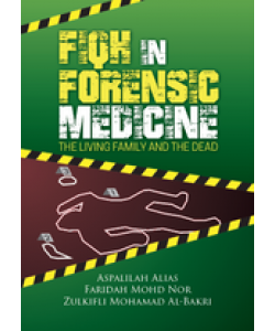 FIQH IN FORENSIC  MEDICINE THE LIVING FAMILY AND THE DEAD