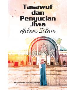 TASAWUF DAN PENYUCIAN JIWA DALAM ISLAM