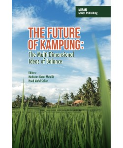 THE FUTURE OF KAMPUNG THE MULTI-DIMENSIONAL IDEAS OF BALANCE