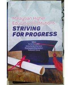 MALAYSIA HIGHER EDUCATION STRIVING FOR PROGRESS