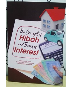 THE CONCEPT OF HIBAH AND THEORY OF INTEREST