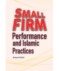 SMALL FIRM PERFORMANCE AND ISLAMIC PRACTICES