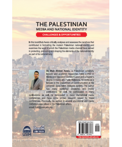 THE PALESTINIAN MEDIA AND NATIONAL IDENTITY CHALLENGES & OPPORTUNITIES