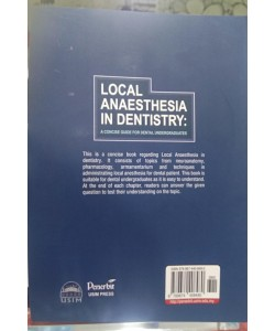 LOCAL ANAESTHESIA IN DENTISTRY: A CONCILE GUIDE FOR DENTAL UNDERGRADUATES