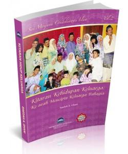 SIRI PERMATA INSAN - KITARAN HIDUP KELUARGA: Ke Arah Mencipta Keluarga Bahagia