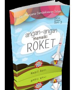 ANGAN-ANGAN MENAIKI ROKET