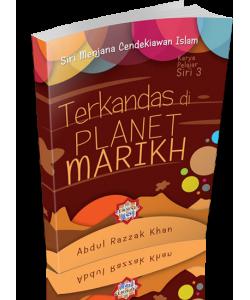 TERKANDAS DI PLANET MARIKH