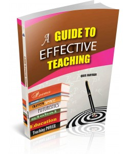 A GUIDE TO EFFECTIVE TEACHING