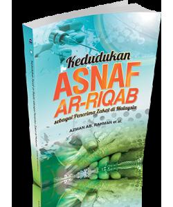 KEDUDUKAN ASNAF AR-RIQAB SEBAGAI PENERIMA ZAKAT DI MALAYSIA