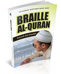 BRAILLE AL-QURAN - SEJARAH DAN KAEDAH