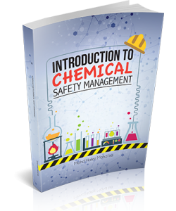 INTRODUCTION TO CHEMICAL SAFETY MANAGEMENT