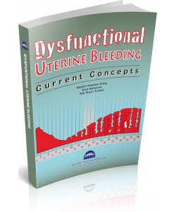 DYSFUNCTIONAL UTERINE BLEEDING : CURRENT CONCEPTS