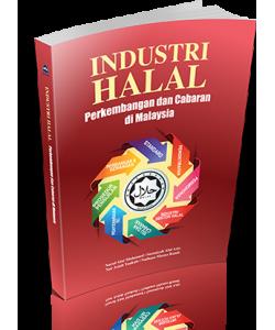 INDUSTRI HALAL PERKEMBANGAN DAN CABARAN DI MALAYSIA