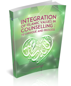 INTEGRATION OF ISLAMIC VALUES IN COUNSELLING: TECHNIQUE AND PROCESS