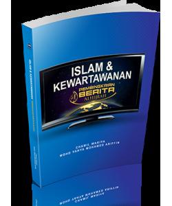 ISLAM & KEWARTAWANAN PEMBINGKAIAN BERITA AL HIJRAH