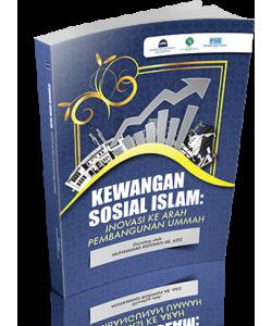 KEWANGAN SOSIAL ISLAM: INOVASI KE ARAH PEMBANGUNAN UMMAH