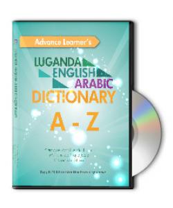 ADVANCE LEARNER'S LUGANDA - ENGLISH - ARABIC DICTIONARY A-Z