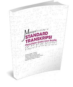 MONOGRAF STANDARD TRANSKRIPSI PENULISAN ARAB/ JAWI BRAILLE