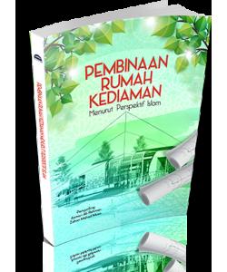 PEMBINAAN RUMAH KEDIAMAN MENURUT PERSPEKTIF ISLAM