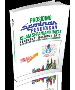PROSIDING SEMINAR PENDIDIKAN ISLAM SEPANJANG HAYAT PERINGKAT NASIONAL 2015 ~ Isu dan Cabaran