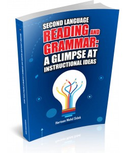 SECOND LANGUAGE ~ Reading and Grammar: A Glimpse at Instructional Ideas