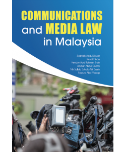 COMMUNICATIONS AND MEDIA LAW IN MALAYSIA
