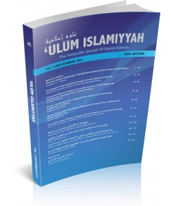 ULUM ISLAMIYYAH JOURNAL VOL.7 / 2011