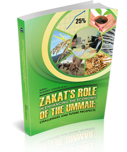 ZAKAT'S ROLE IN ENHANCING THE ECONOMY OF THE UMMAH: CHALLENGES AND FUTURE PROSPECTS