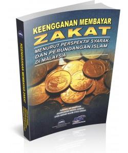 KEENGGANAN MEMBAYAR ZAKAT MENURUT PERSPEKTIF SYARAK DAN PERUNDANGAN ISLAM DI MALAYSIA